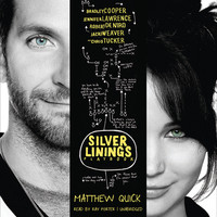 The Silver Linings Playbook: A Novel (Unabridged Fiction)